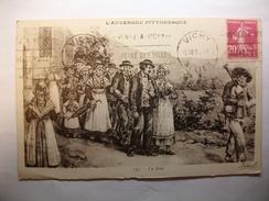 Carte Postale Auvergne La Noce (Petit Format  Oblitérée Timbre 20 Centimes ) - Noces