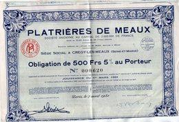 VP7540 - PARIS - Obligation De La Société Des Platrières De MEAUX - Siège Social à CREGY LES MEAUX - Actions & Titres