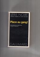 """SERIE  NOIRE   N ° 1673  --  DONALD  E .  WESTLAKE   --  """"""""  PLACE  AU  GANG  !  """"""""  --  1974  --  BEG ........ - Série Noire"""