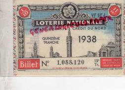 LOTERIE NATIONALE 1938- CREDIT DU NORD - Billets De Loterie