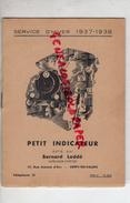 60- CREPY EN VALOIS- PETIT INDICATEUR SNCF -TRAIN- BERNARD LODDE- IMPRIMERIE LIBRAIRIE- 1937-1938-17 RUE JEANNE D' ARC- - Dépliants Touristiques