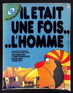 Il était Une Fois L'Homme N° 4 - Les Vallées Fertiles - 1978 - Éditions YTRA - N.M.P.P. - FR3 - Magazines Et Périodiques