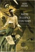 Lunes D'Encre - RUCKER, Rudy - Maître De L'espace Et Du Temps (BE+) - Denoël