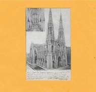 CPA PRECURSEUR - USA - NEW YORK CITY, EN 1904.      ST PATRICK'S CATHEDRAL.   VUES INTERIEUR ET EXTERIEUR. - Églises