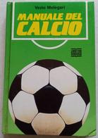 MANUALE Del CALCIO   - Pagine   155   (130410) - Non Classificati
