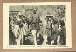 INDES   AJMER   LA  MAHARADJAH  VISITE UNE ECOLE  TENUE PAR  LES SOEURS DE STE  MARIE  DES  ANGES  D  ANGERS - Inde