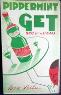 BUVARD  ANCIEN  PIPPERMINT  GET  BOISSON ALCOOL  VINS ART  NOUVEAU - Levensmiddelen