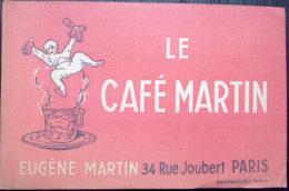 2 BUVARDS ANCIENS  LE CAFE MARTIN  CAPPIELLO   ILLUSTRATEUR  DEUX EXEMPLAIRES DIFFERENTS - Café & Thé