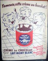 2  BUVARDS  ANCIENS CREME AU CHOCOLAT  MONT BLANC  DEUX EXEMPLAIRES - Produits Laitiers