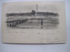 CPA ARCACHON Le Phare T.B.E. 1902 - Arcachon