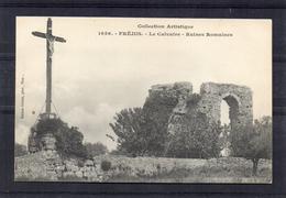 Fréjus - Le Calvaire Et Ruines Romaines - Frejus