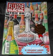 FLUIDE GLACIAL Hors Série OR - Spécial Grand Crus D'Hiver - Décembre 2006 - Fluide Glacial