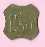 Jeton :  Recto , Verso : 1,50 F - Jetons & Médailles