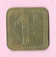 Jeton :  Recto , Verso : 1,00 F - Jetons & Médailles