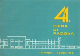 """06567 """"41.A FIERA DI PADOVA - 31 MAGGIO / 13 GIUGNO 1963"""" CARTOLINA / BIGLIETTO D'INGRESSO ORIG. - Tickets - Vouchers"""
