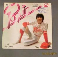 45T MAURICE PAQUIN : Y'a Rien Là - Vinyles
