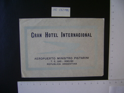 GRAN HOTEL INTERNATIONAL AIRPORT MINISTRO PISTARINI (ARGENTINE) LABEL IN THE STATE - Hotel Labels