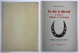 Le Fer à Cheval à Travers L'histoire Et L'archéologie - Bücher, Zeitschriften, Comics