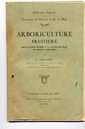 Arboriculture Fruitiere - L.Chasset - Culture Des Fruits De Marché Et D´industrie - - Garden