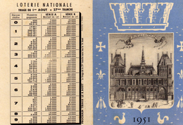 Calendrier à 2 Volets Pour 1 Mois - Loterie Nationale Tirages D'Aout - Hotel De Ville Paris - Aout 1951 - Calendriers