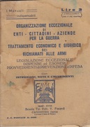 I MANUALI INDISPENSABILI -TRATTAMENTO ECONOMICO E GIURIDICO DEI RICHIAMATI ALLE ARMI - 1940 - Vecchi Documenti