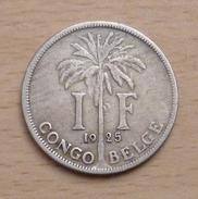 CONGO BELGE 1 FRANC 1925 - Congo (Belgian) & Ruanda-Urundi