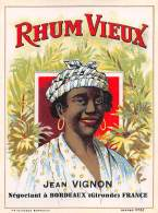 "06573 ""RHUM VIEUX - IEAN VIGNON NEGOCIANT A BORDEAUX  (GIRONDE) - FRANCE"" ETICHETTA ORIG. - Rhum"
