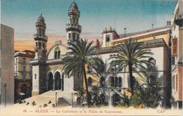 ALGERIE ALGER LA CATHEDRALE ET LE PALAIS DU GOUVERNEUR - Algiers
