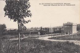 SAINT ETIENNE LA VARENNE (69) Gare Du Chemin De Fer Du Beaujolais - Ohne Zuordnung