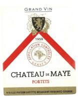 Ancienne étiquette  Grand Vin Graves Supérieures  Chateau De Maye Portets 1959 Vieille Maison Lafitte - Bordeaux