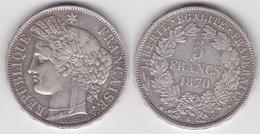 5 FRANCS CERES 1870 A Avec Légende En Argent TTB (voir Scan) A - France