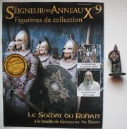 Figurine Le Seigneur Des Anneaux N°9 / Le Soldat Du Rohan à La Bataille Du Gouffre De Helm - Le Seigneur Des Anneaux