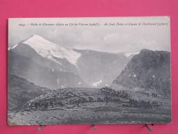 73 - Halte De Chasseurs Alpins Au Col De L'Iseran - Au Fond Pointe Et Glacier Du Charbonnel - Bon état - Recto-verso - France