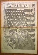Excelsior 2784 04/07/1918 - La France Célèbre Aujourd'hui La Fête Nationale Américaine - Poème Inédit D'Edmond Rostand - Journaux - Quotidiens