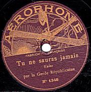 78 T. - 26,5 Cm - état B -  Garde Républicaine - Tu Ne Sauras Jamais - Si Tu Veux... Marguerite - 78 T - Disques Pour Gramophone