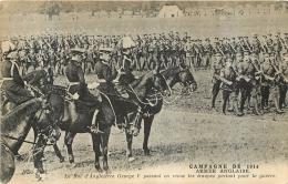 ARMEE ANGLAISE LE ROI D'ANGLETERRE GEORGE V PASSANT EN REVUE LES TROUPES PARTANT POUR LA GUERRE - Guerre 1914-18