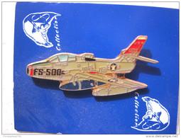 INSIGNE PINS EMAILLE ARMEE DE L´AIR  AVIATION LE F 84 F USA ETAT EXCELLENT - Militares