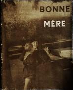 Bonne Mère - Crépin-Leblond, Éditeur - ( 1949 ) . - Religion