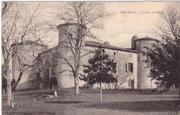 Chomérac Chateau De Moras  Avec Cachet Militaire 61e Régt D'Infanterie - Frankreich