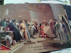 ILLUSTRATA A. Cassioli , II Giuramento Di Pontida , 7 Aprile 1167  V1969 FX10781 - Other Wars