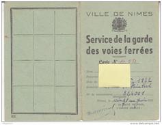 Au Plus Rapide Ville De Nîmes Gard Service Garde Voies Ferrées Chemin De Fer Etat Français Ml Pétain 1943 - 1939-45