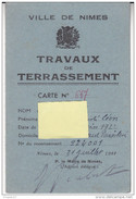 Au Plus Rapide Ville De Nîmes Gard Travaux De Terrassement Service Travail Obligatoire Etat Français Ml Pétain 1944 - 1939-45
