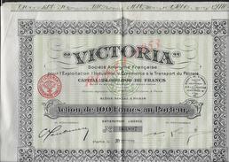 ACTION VICTORIA EXPLOITATION TRANSPORT DU PÉTROLE 1931 : - Pétrole