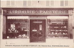 12341.....PONTARLIER, Librairie Papeterie FAIVRE-VERNAY.....pli Vertical Au Milieu De La Carte - Pontarlier