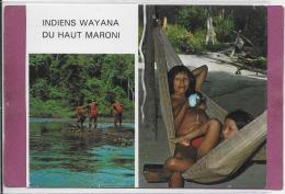 INDIENS WAYANA DU HAUT MARONI - Guyane