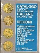 MONNAIES - CATALOGUE - MONETE - ITALIANE - 760 PAGES - - Livres, BD, Revues