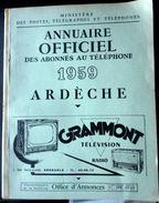 07 ARDECHE    ANNUAIRE DES ABONNES AU TELEPHONE 1959 AVEC LA LISTE DES PROFESSIONNELS - Livres