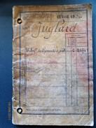 LIVRET MILITAIRE DE JUGLARD Michel Né 5/10/1882  Bourg Saint Maurice (Savoie) -Incorporé Au 11e Bat De Chasseurs à Pied - Militaria
