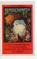 REMOUCHAMPS  La Grotte  La Plus Impressionnante Et La Plus Longue Navigation Souterraine Du Monde - Publicité
