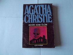 Agatha Christie      Mort Mon Nom       Benim Adim  Olum      En Turc              1989 - Livres, BD, Revues